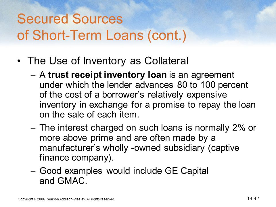 Secured Sources of Short-Term Loans (cont.)