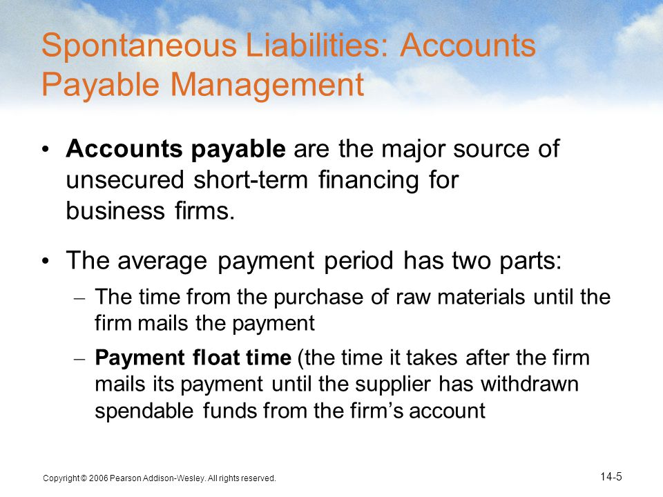 Spontaneous Liabilities: Accounts Payable Management