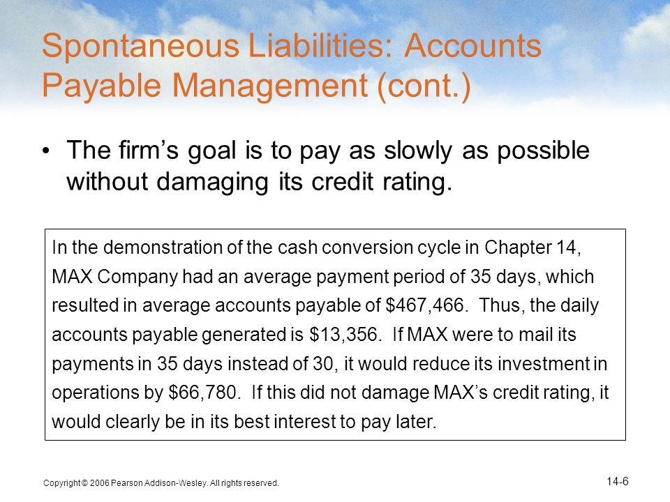 Spontaneous Liabilities: Accounts Payable Management (cont.)