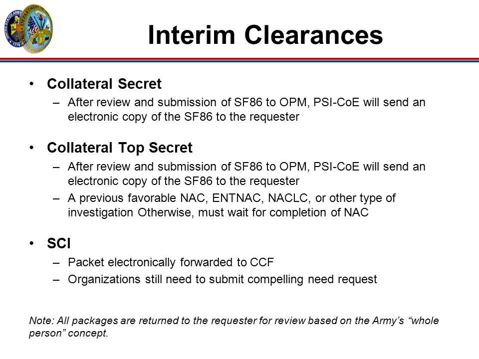 Interim Clearances Collateral Secret Collateral Top Secret SCI