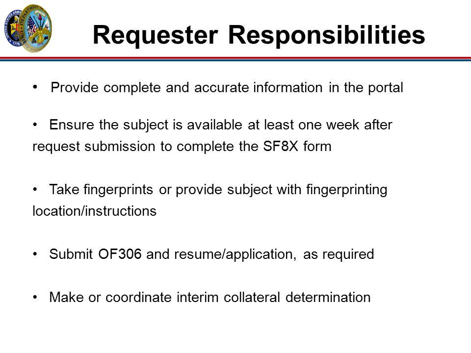 Requester Responsibilities