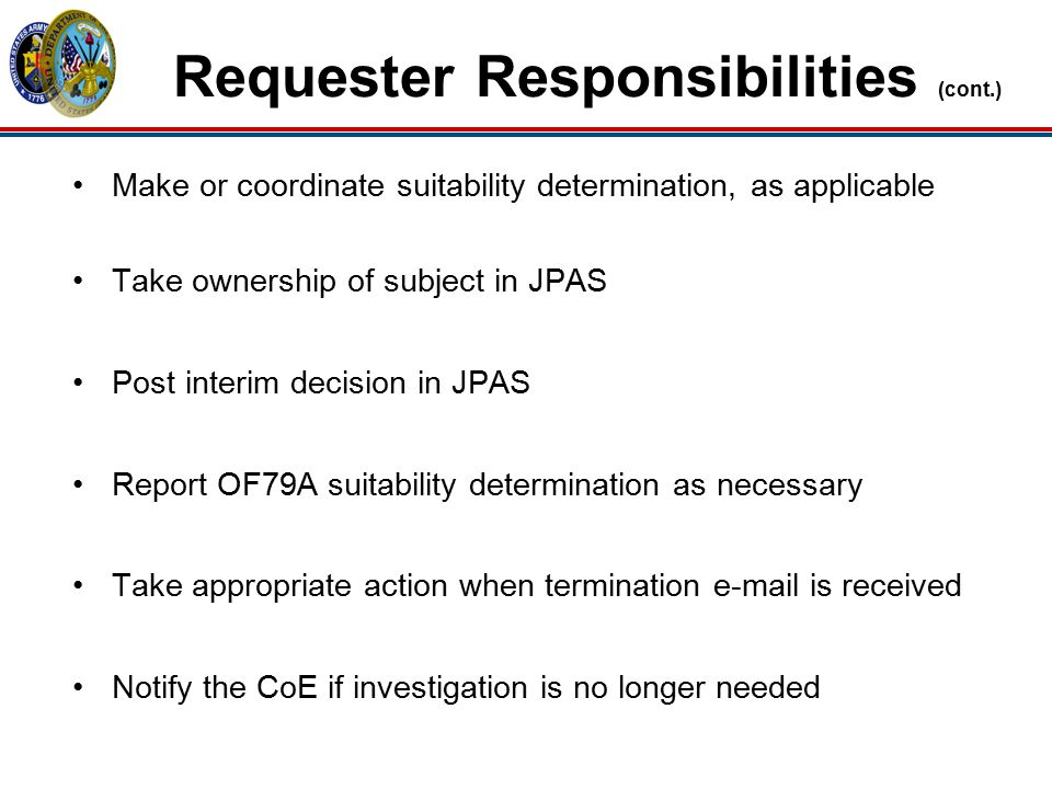 Requester Responsibilities (cont.)