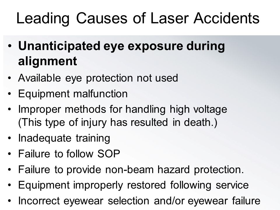 Leading Causes of Laser Accidents