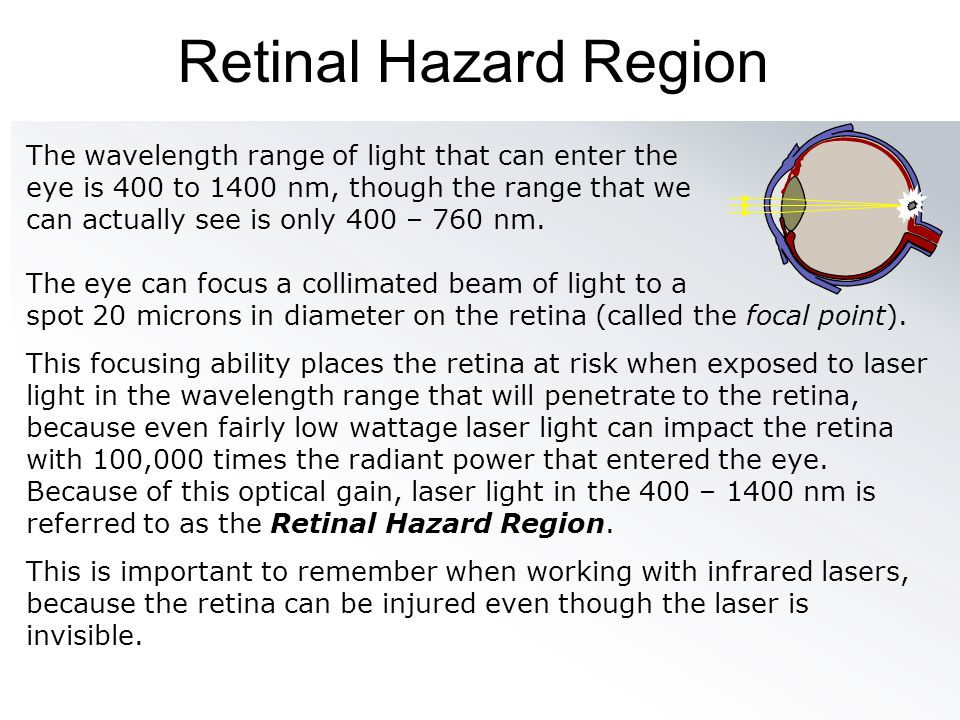 Retinal Hazard Region