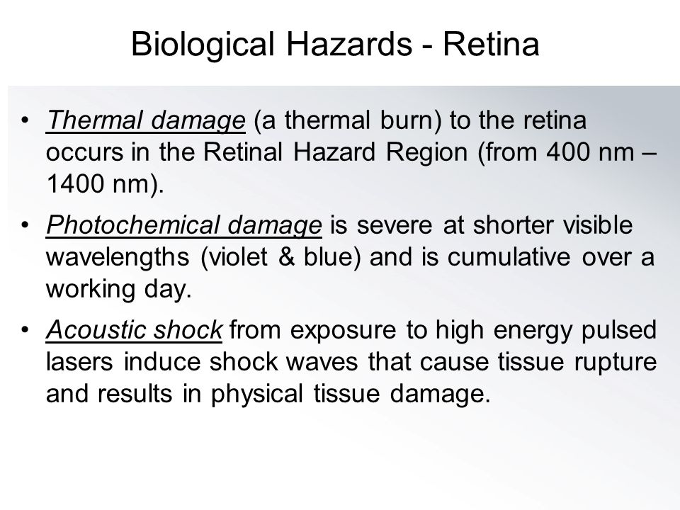 Biological Hazards - Retina