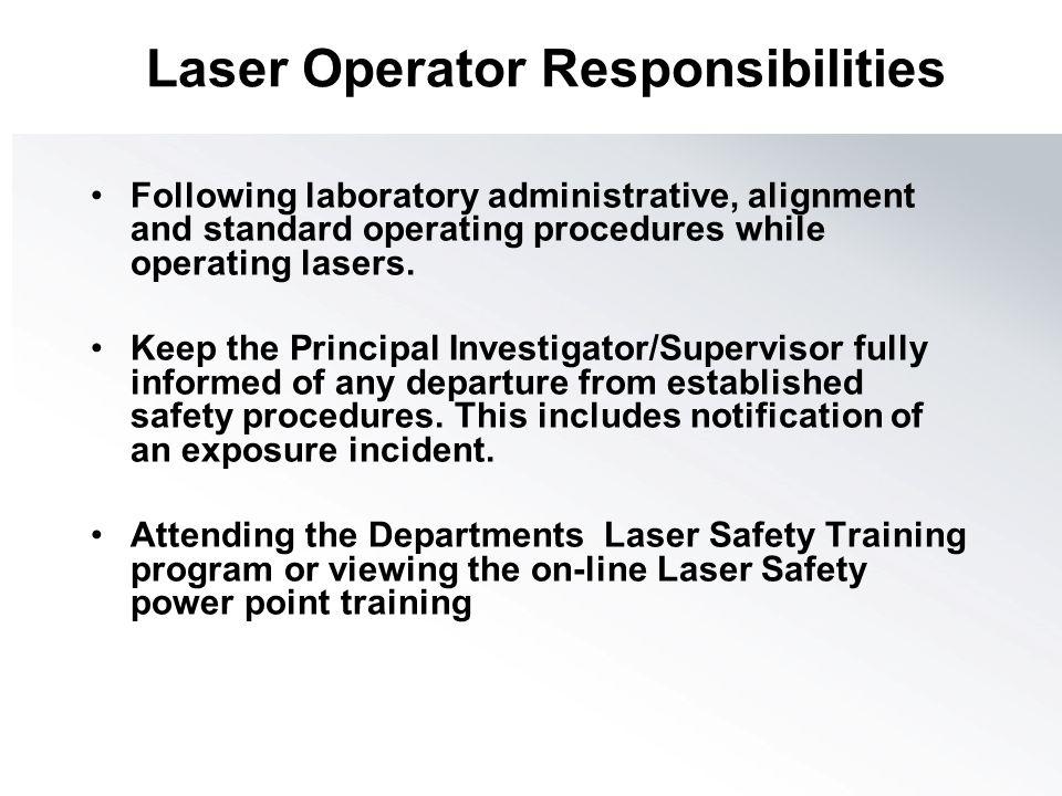 Laser Operator Responsibilities