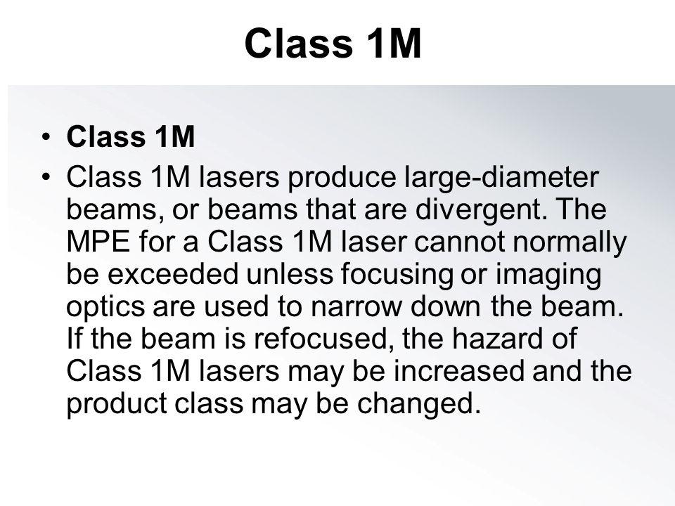 Class 1M Class 1M.