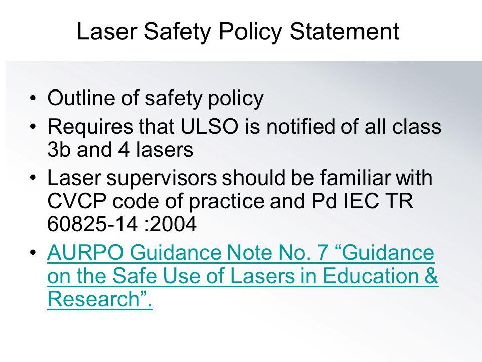 Laser Safety Policy Statement