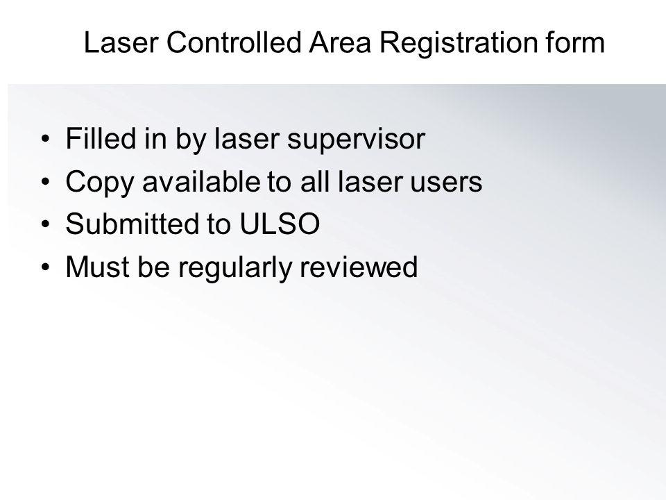 Laser Controlled Area Registration form