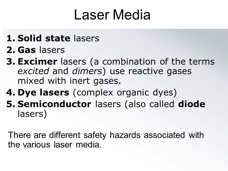 Laser Media Solid state lasers Gas lasers