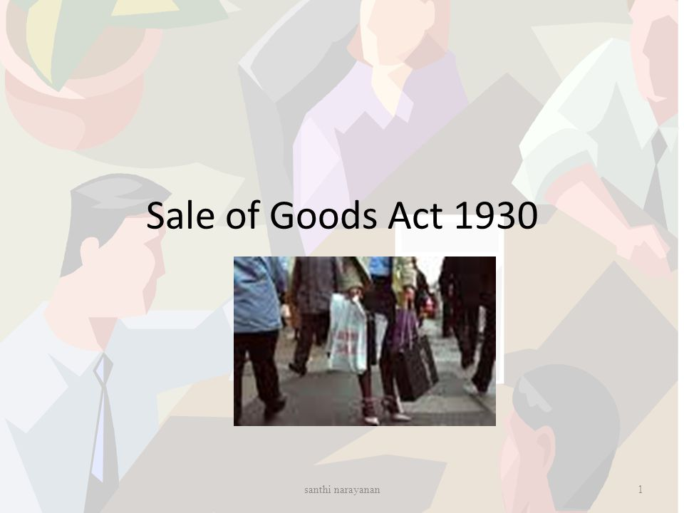 Sale of Goods Act 1930 santhi narayanan