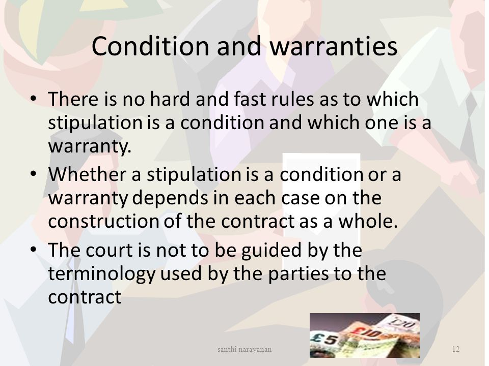 Condition and warranties