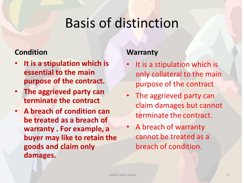 Basis of distinction Condition Warranty