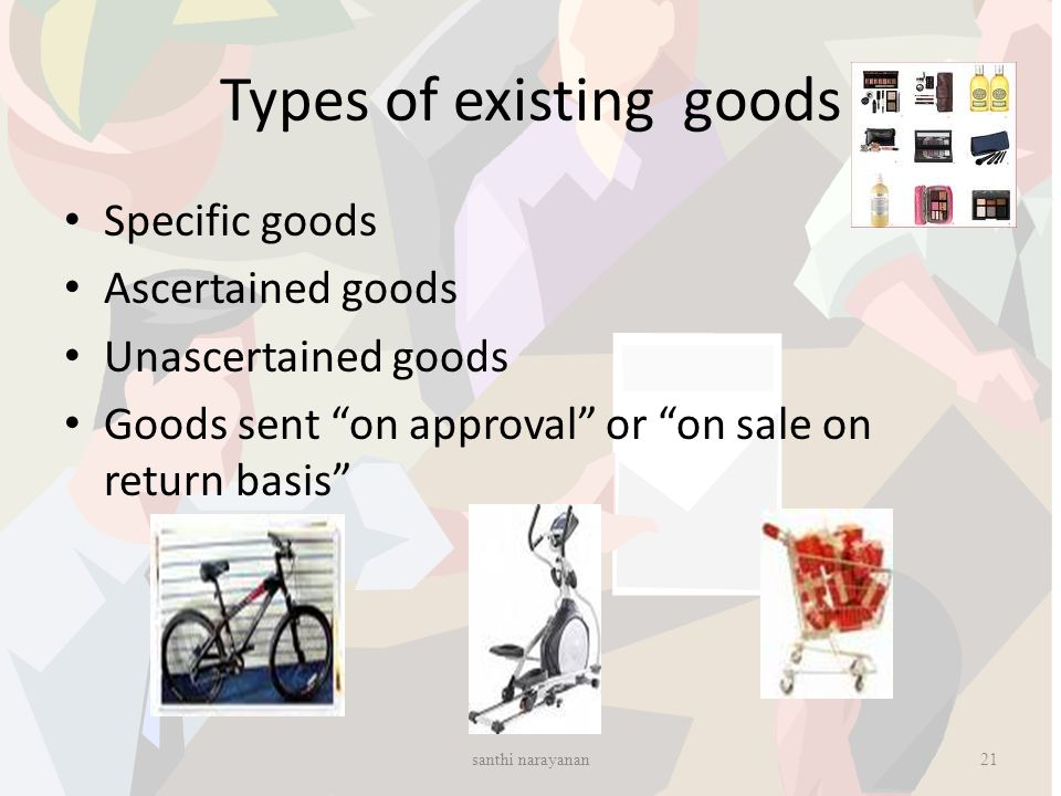Types of existing goods