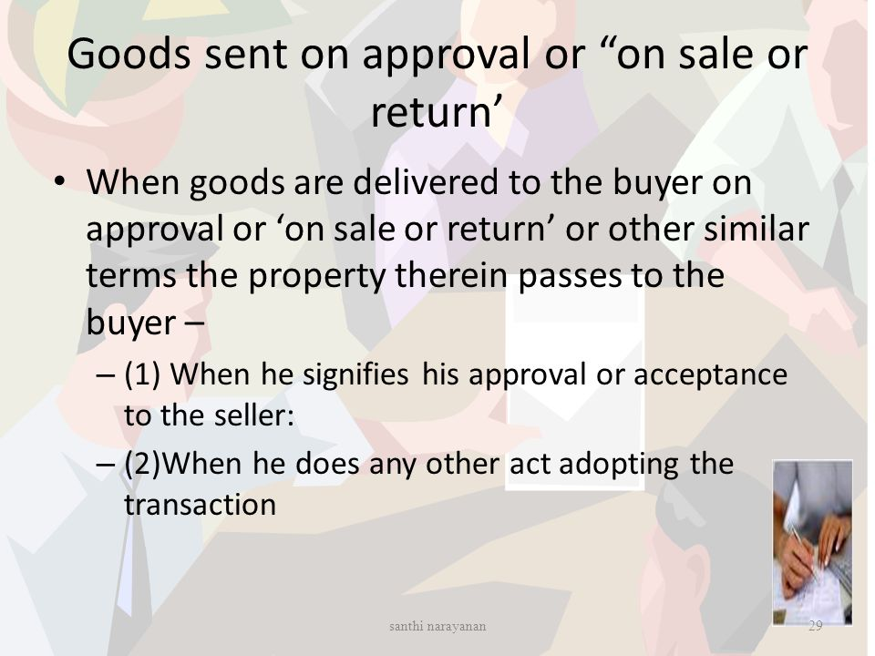 Goods sent on approval or on sale or return'