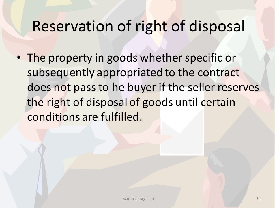 Reservation of right of disposal