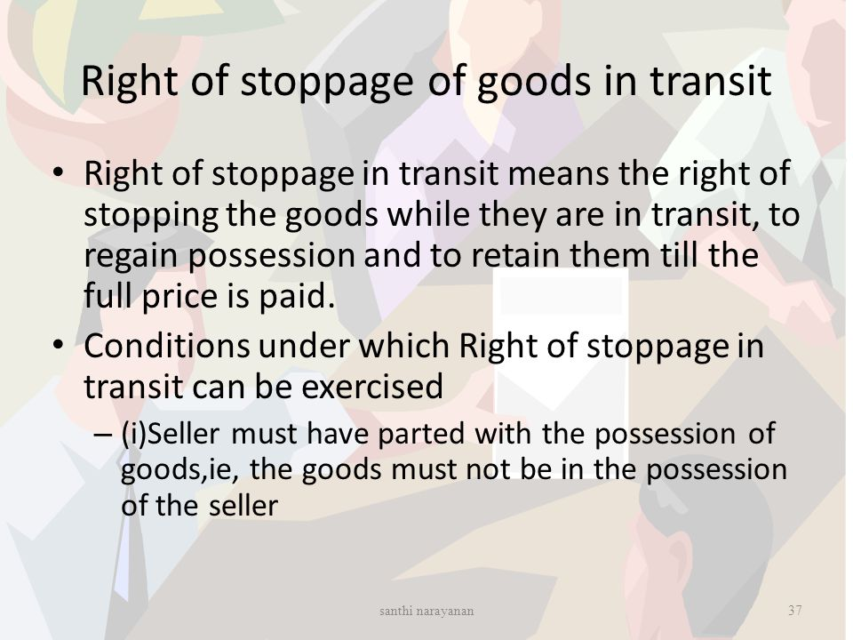 Right of stoppage of goods in transit