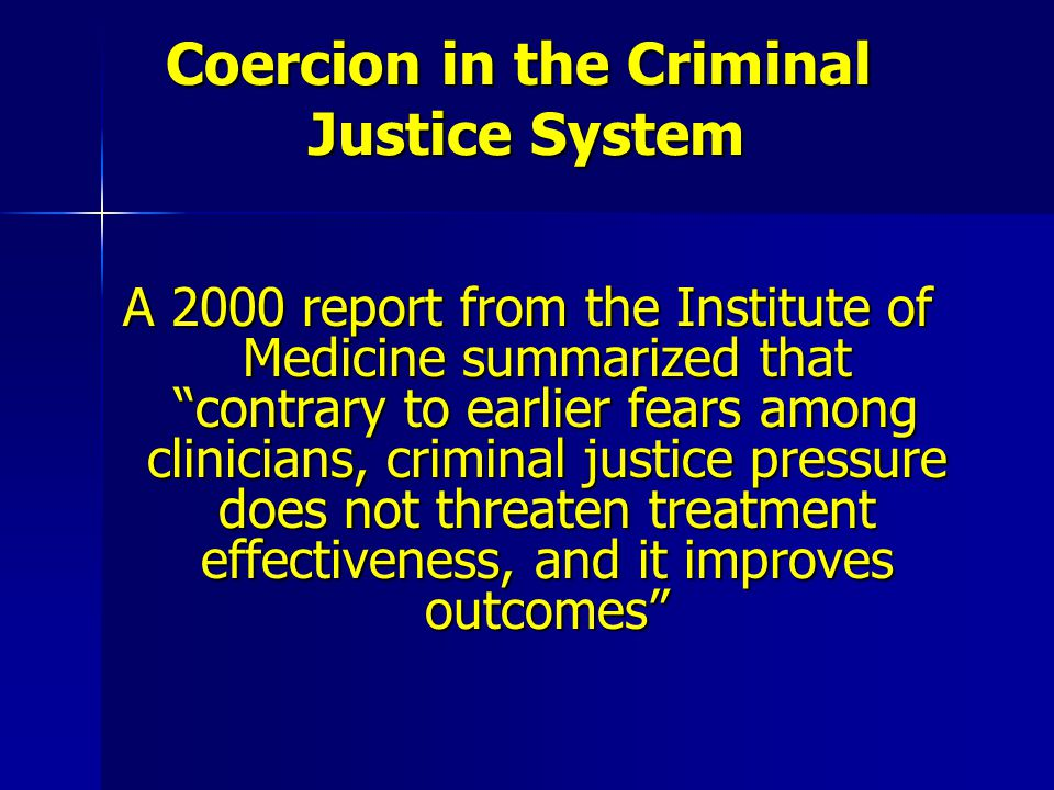 Coercion in the Criminal Justice System