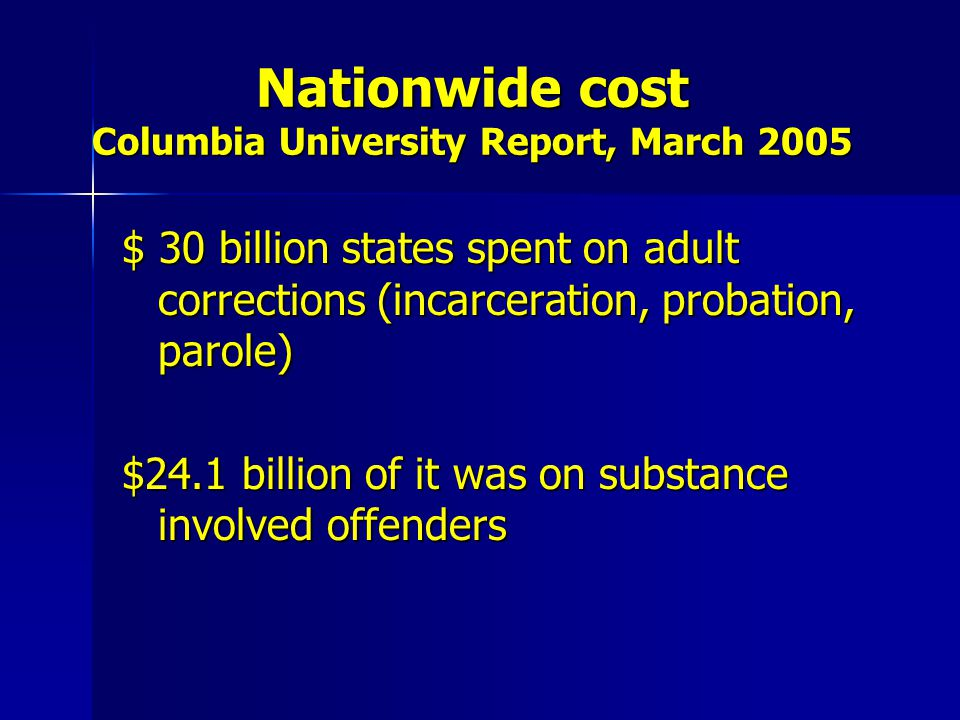 Nationwide cost Columbia University Report, March 2005