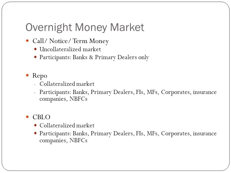 Overnight Money Market