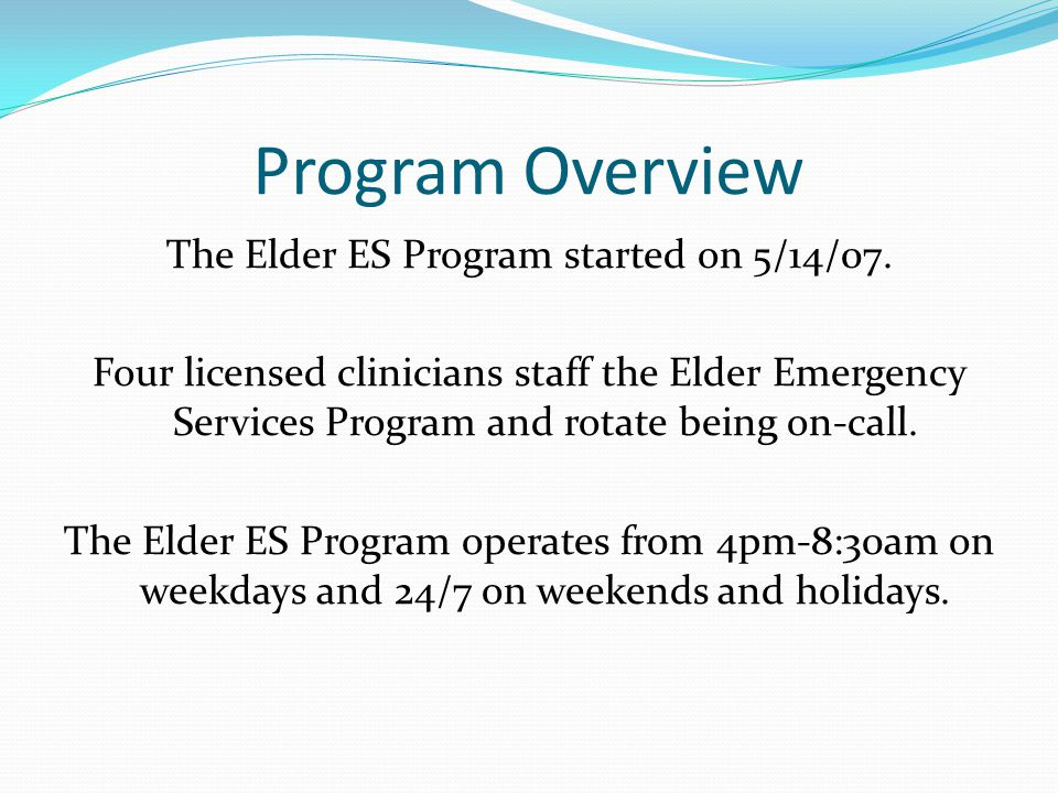 The Elder ES Program started on 5/14/07.