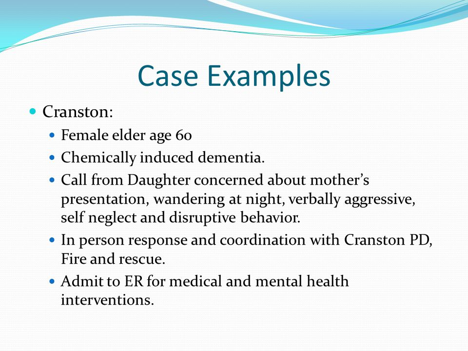 Case Examples Cranston: Female elder age 60