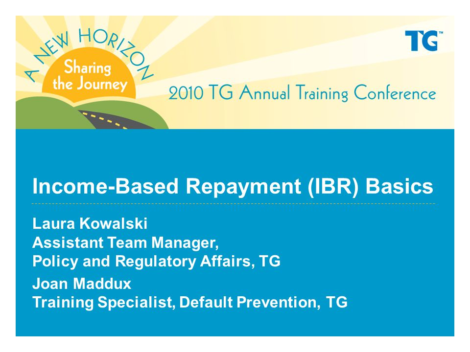 Income-Based Repayment (IBR) Basics