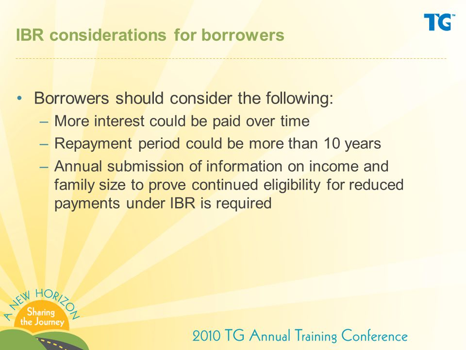 IBR considerations for borrowers