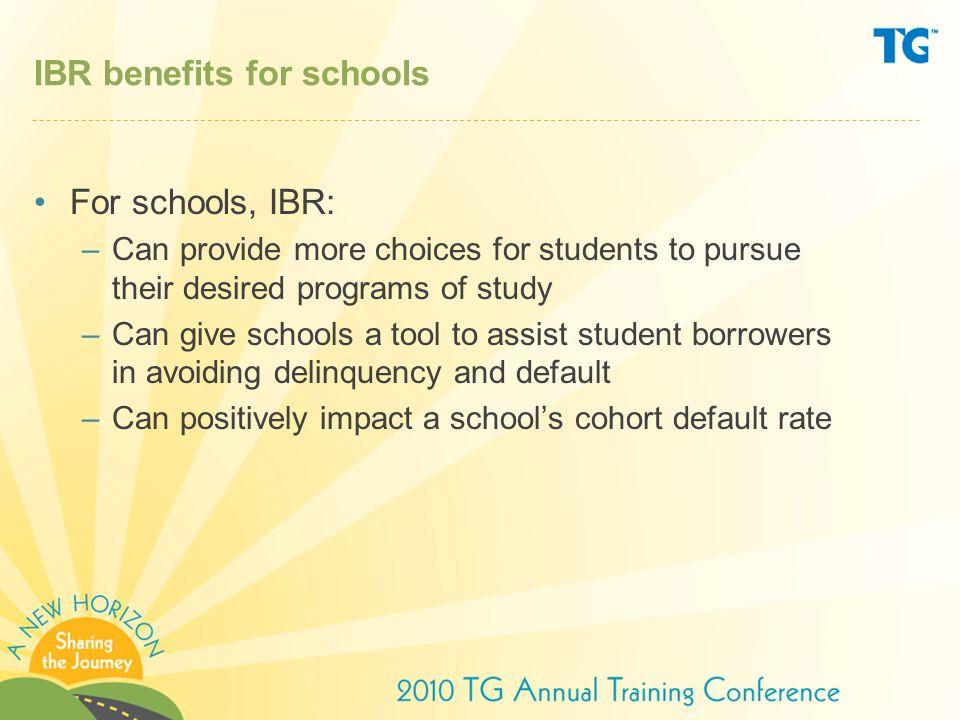 IBR benefits for schools