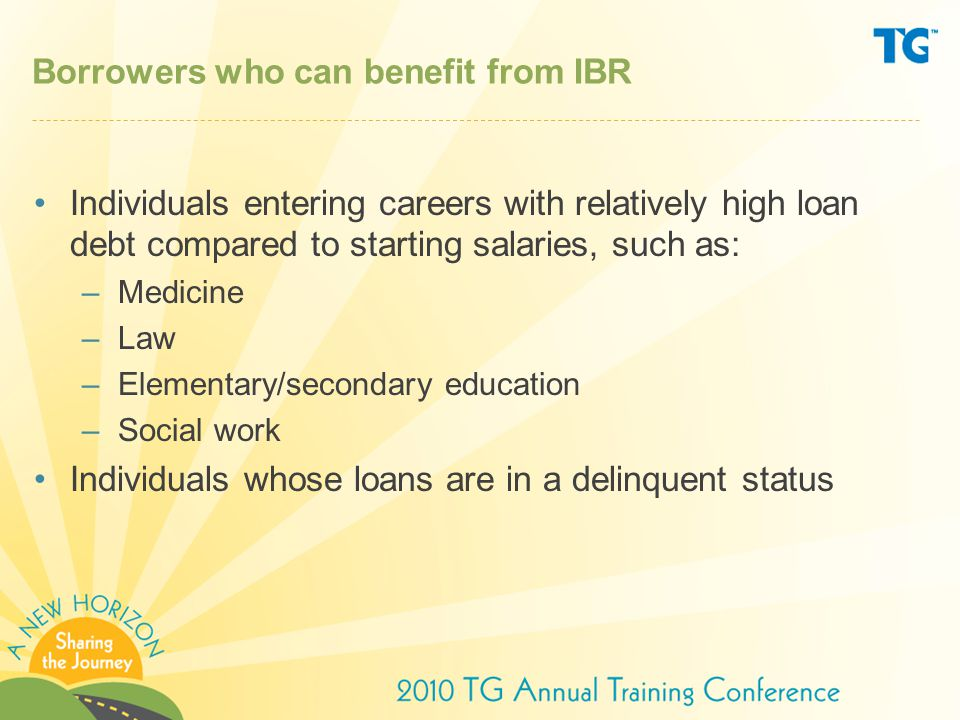 Borrowers who can benefit from IBR
