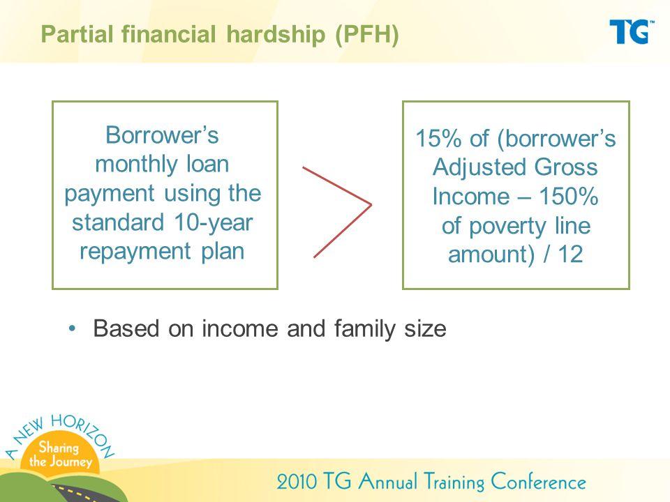 Partial financial hardship (PFH)