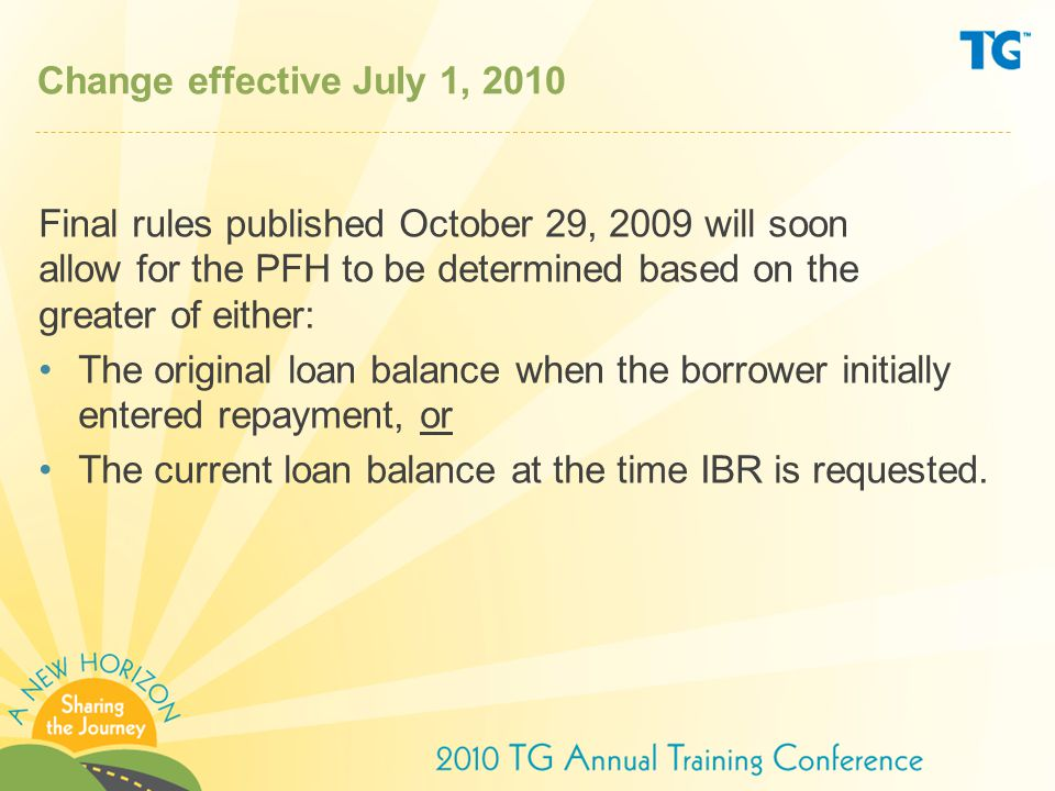 Change effective July 1, 2010 Final rules published October 29, 2009 will soon allow for the PFH to be determined based on the greater of either: