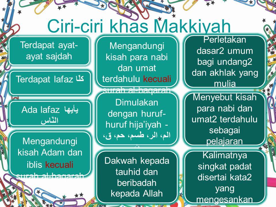 Ciri-ciri khas Makkiyah
