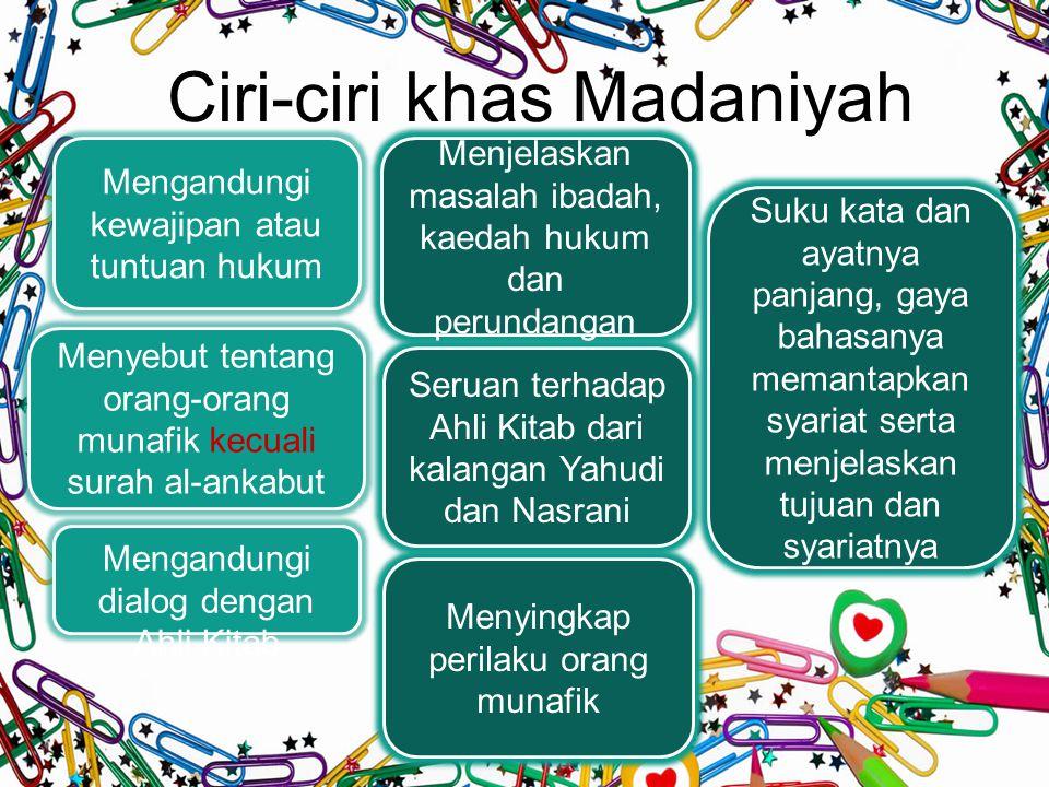 Ciri-ciri khas Madaniyah