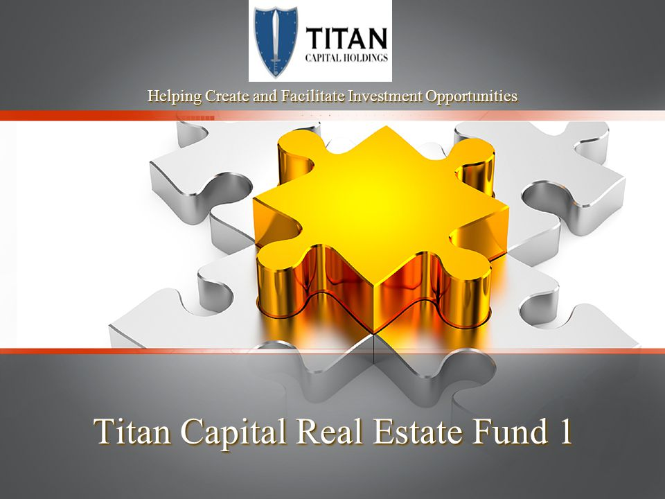 Titan Capital Real Estate Fund 1
