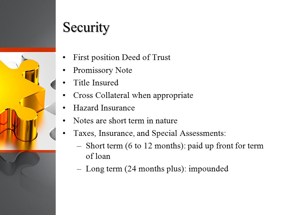 Security First position Deed of Trust Promissory Note Title Insured