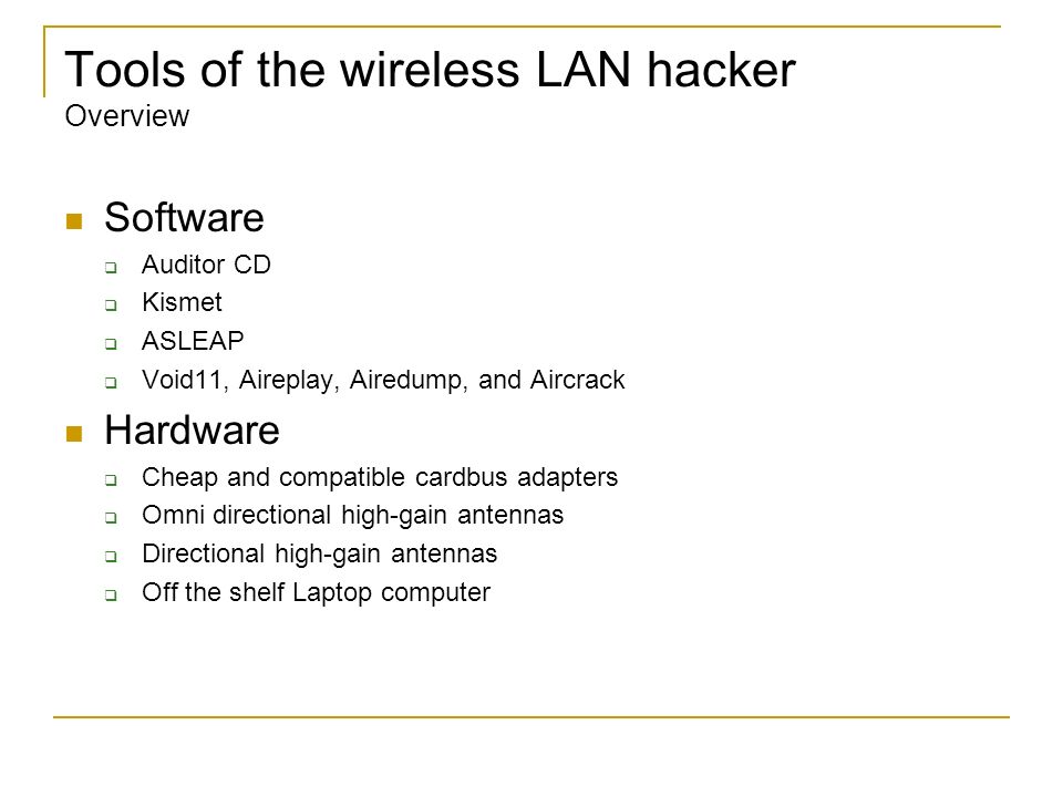 Tools of the wireless LAN hacker Overview