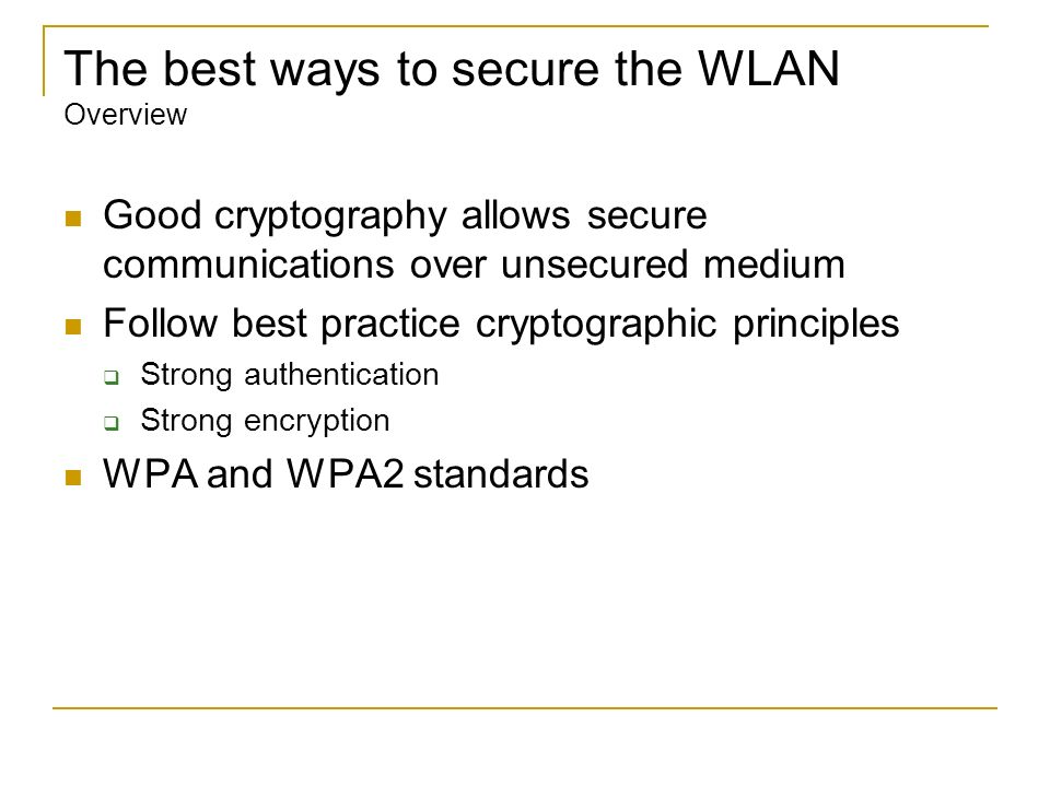 The best ways to secure the WLAN Overview