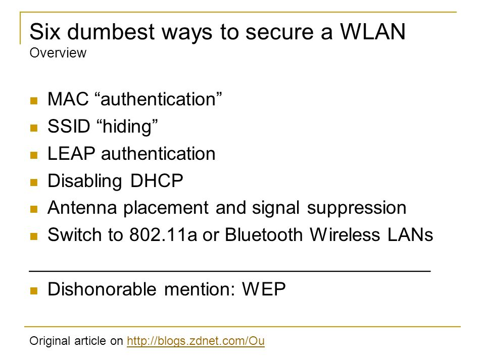 Six dumbest ways to secure a WLAN Overview