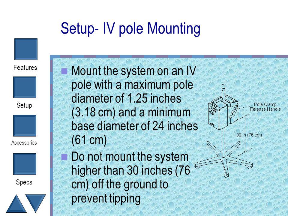 Setup- IV pole Mounting