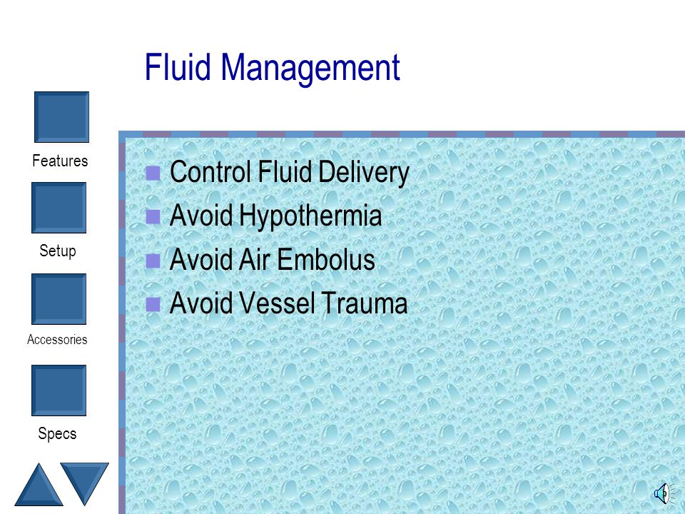 Fluid Management Control Fluid Delivery Avoid Hypothermia