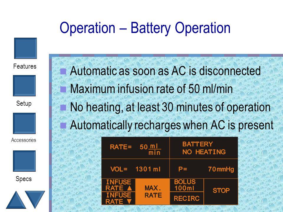 Operation – Battery Operation