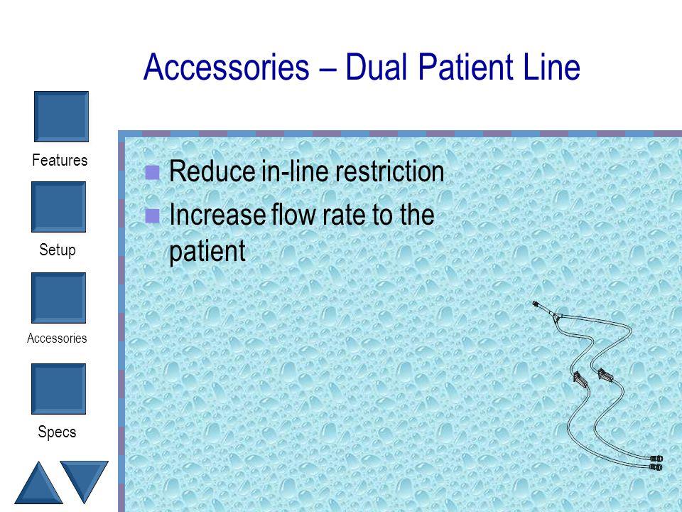 Accessories – Dual Patient Line