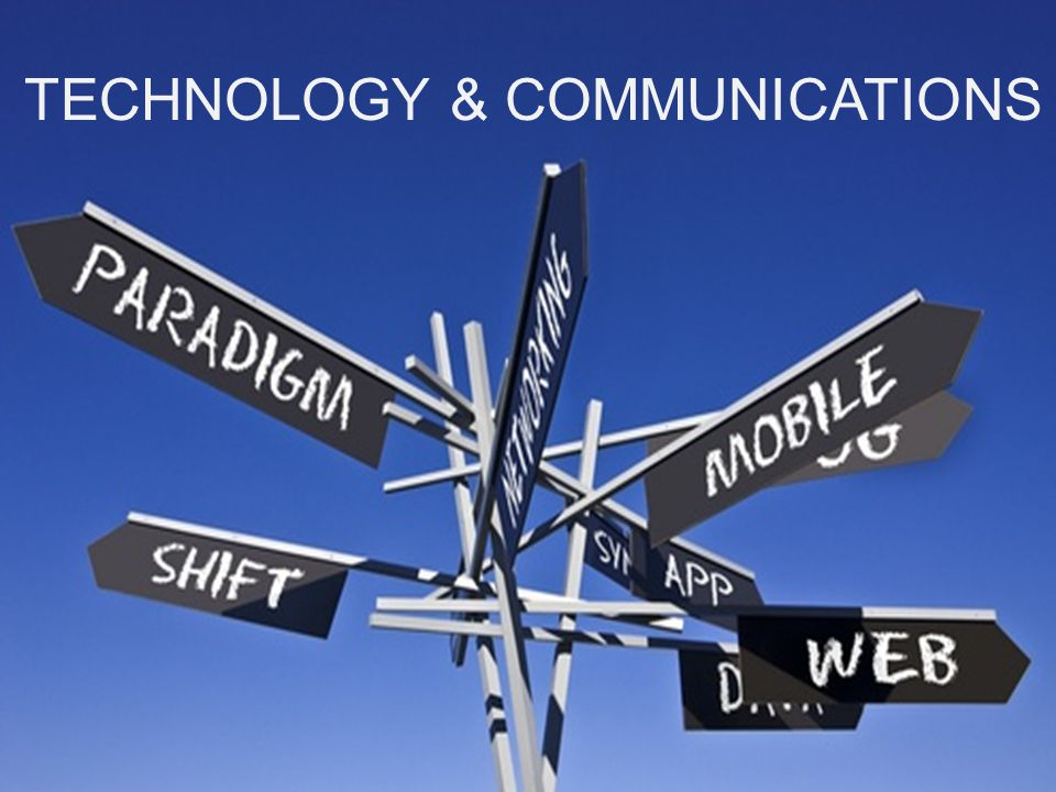 TECHNOLOGY & COMMUNICATIONS