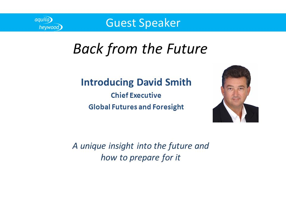 Introducing David Smith Global Futures and Foresight