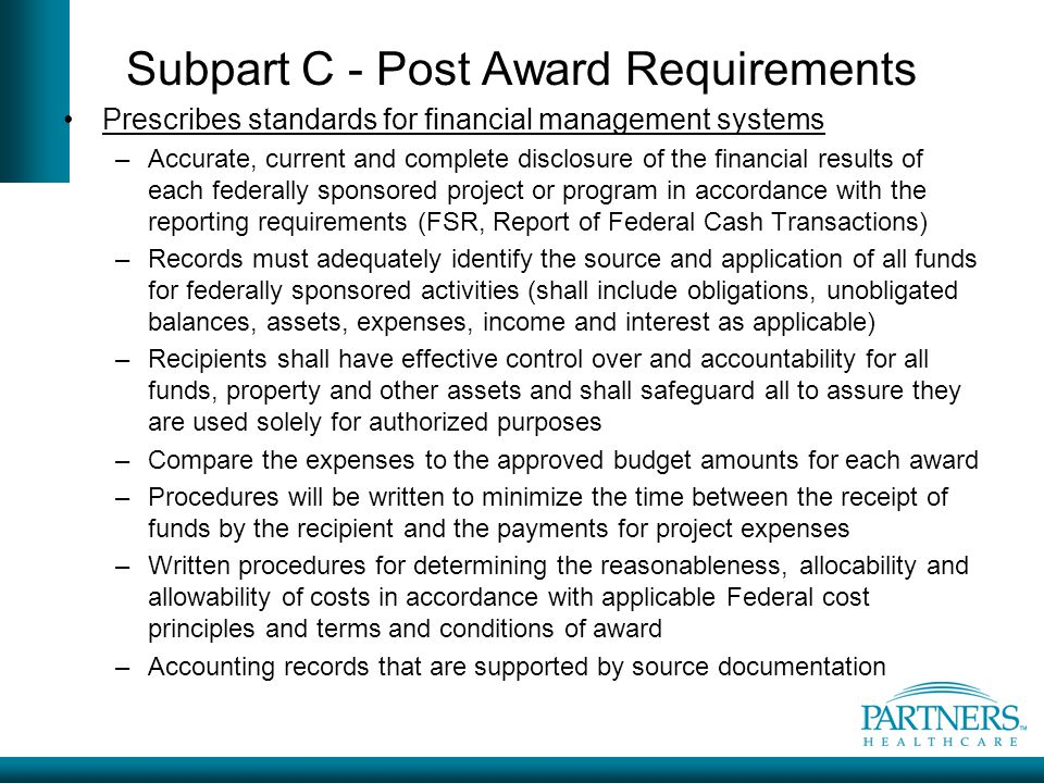 Subpart C - Post Award Requirements