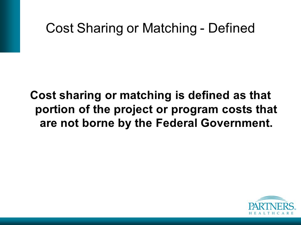 Cost Sharing or Matching - Defined