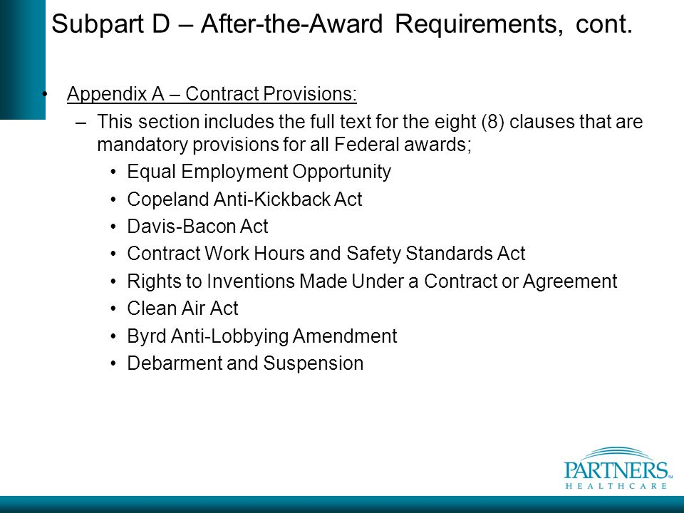 Subpart D – After-the-Award Requirements, cont.