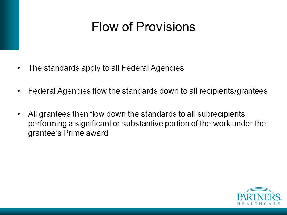 Flow of Provisions The standards apply to all Federal Agencies