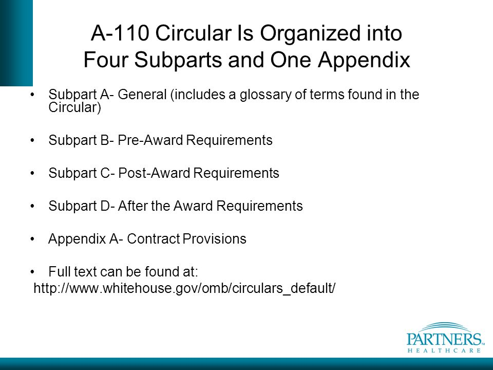 A-110 Circular Is Organized into Four Subparts and One Appendix